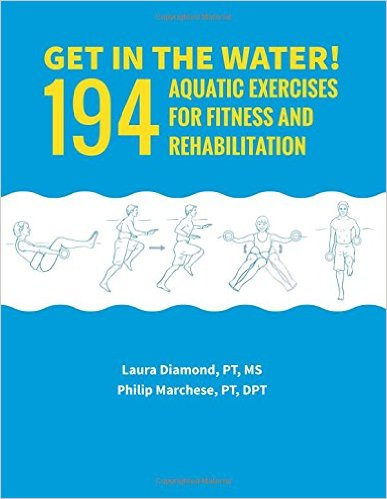 Get in the Water! 194 Aquatic Exercises for Fitness and Rehabilitation (on Amazon)